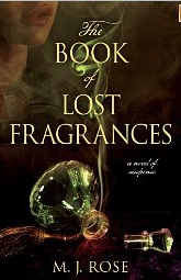 The Book of Lost Fragrances, MJ Rose