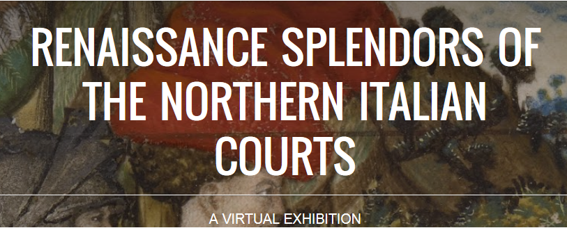 Renaissance Splendors of the Northern Italian Courts